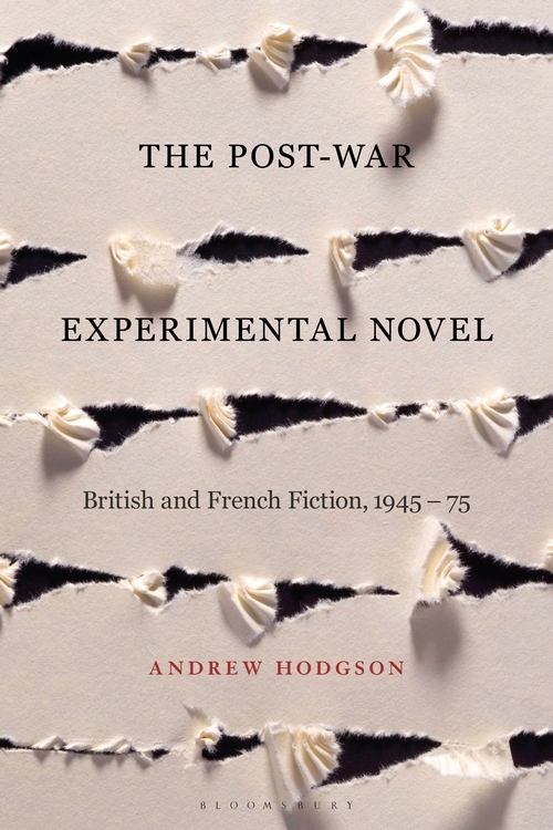 A. Hodgson, The Post-War Experimental Novel: British and French Fiction, 1945-75