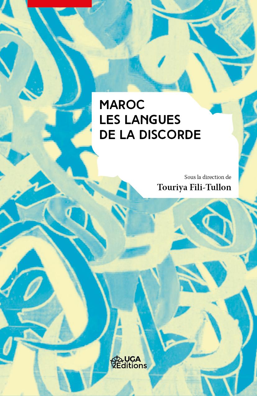 T. Fili-Tullon (dir.), Maroc : Les Langues de la discorde