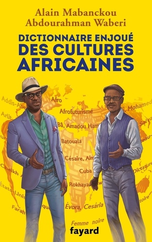 A. Mabanckou, A. A. Waberi, Dictionnaire des cultures africaines