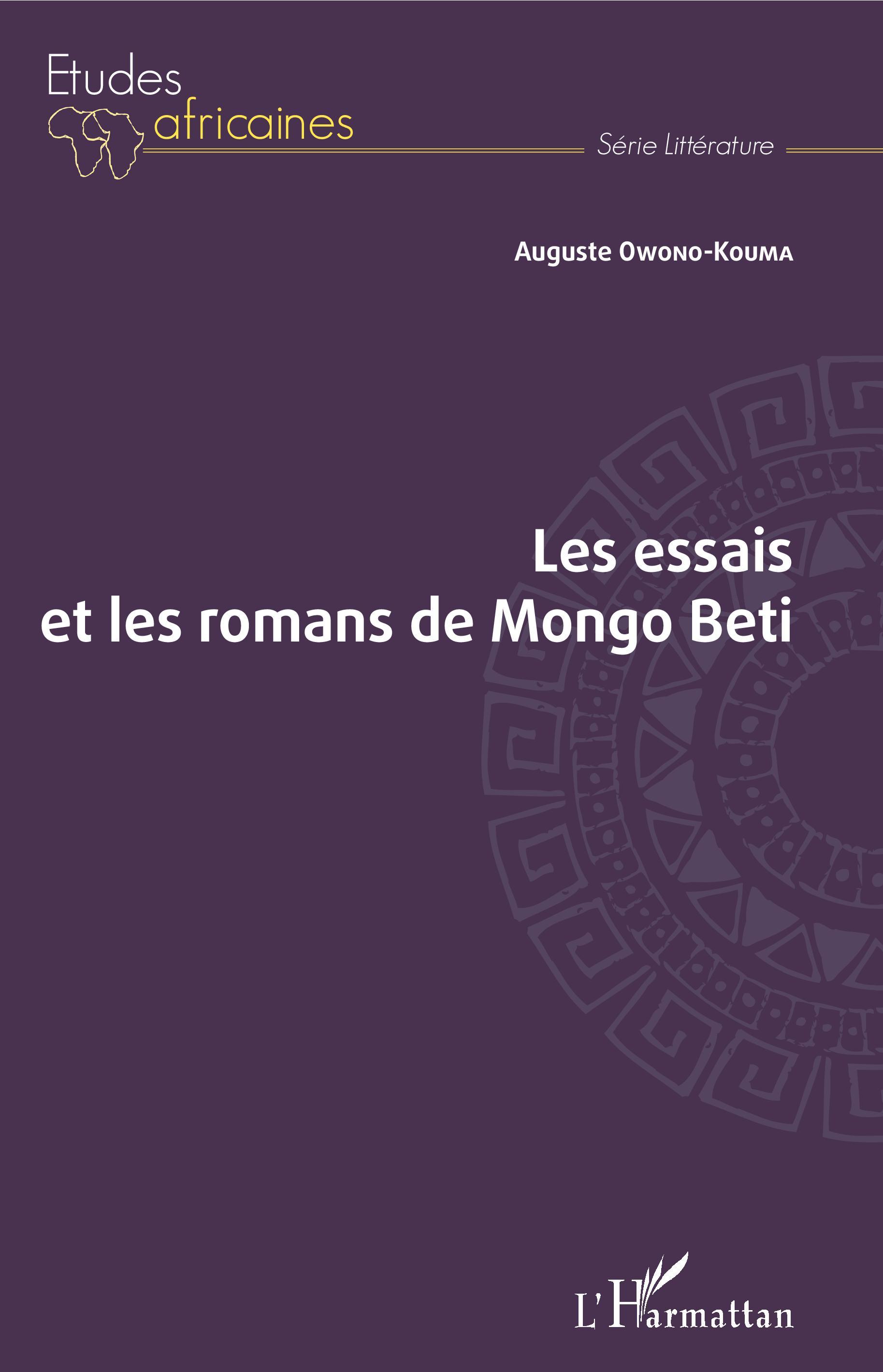 A. Owono-Kouma, Les essais et les romans de Mongo Beti