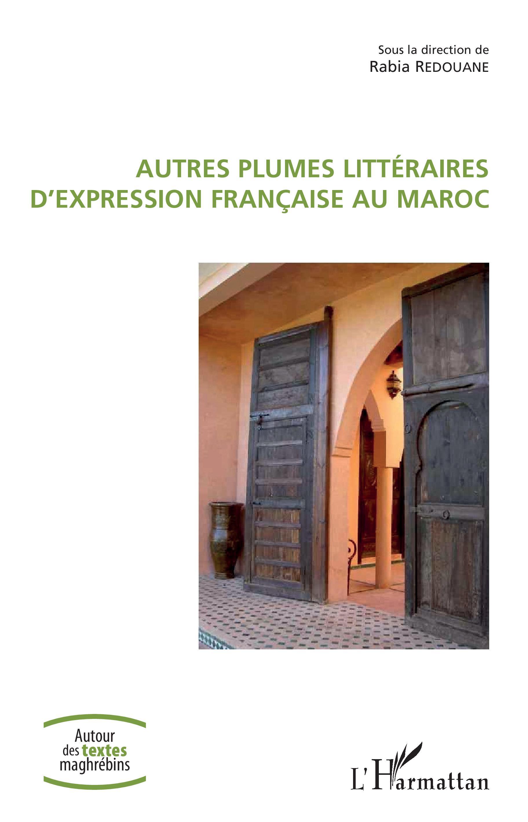 R. Redouane (dir.), Autres plumes littéraires d'expression française au Maroc