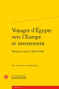 R. Sabry (dir.), Voyager d'Égypte vers l'Europe et inversement. Parcours croisés (1830-1950)