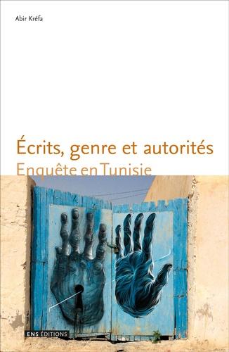 A . Kréfa, Écrits, genre et autorités. Enquête en Tunisie