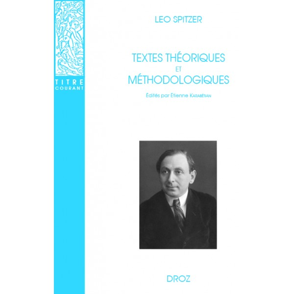 L. Spitzer, Textes théoriques et méthodologiques
