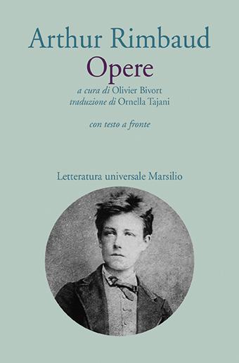 A. Rimbaud, Opere (éd. O. Bivort, trad. O. Tajani)