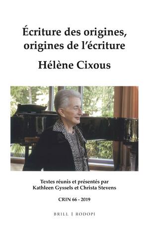 Écritures des origines, origines de l'écriture. Hélène Cixous(revueCRIN, n° 66)