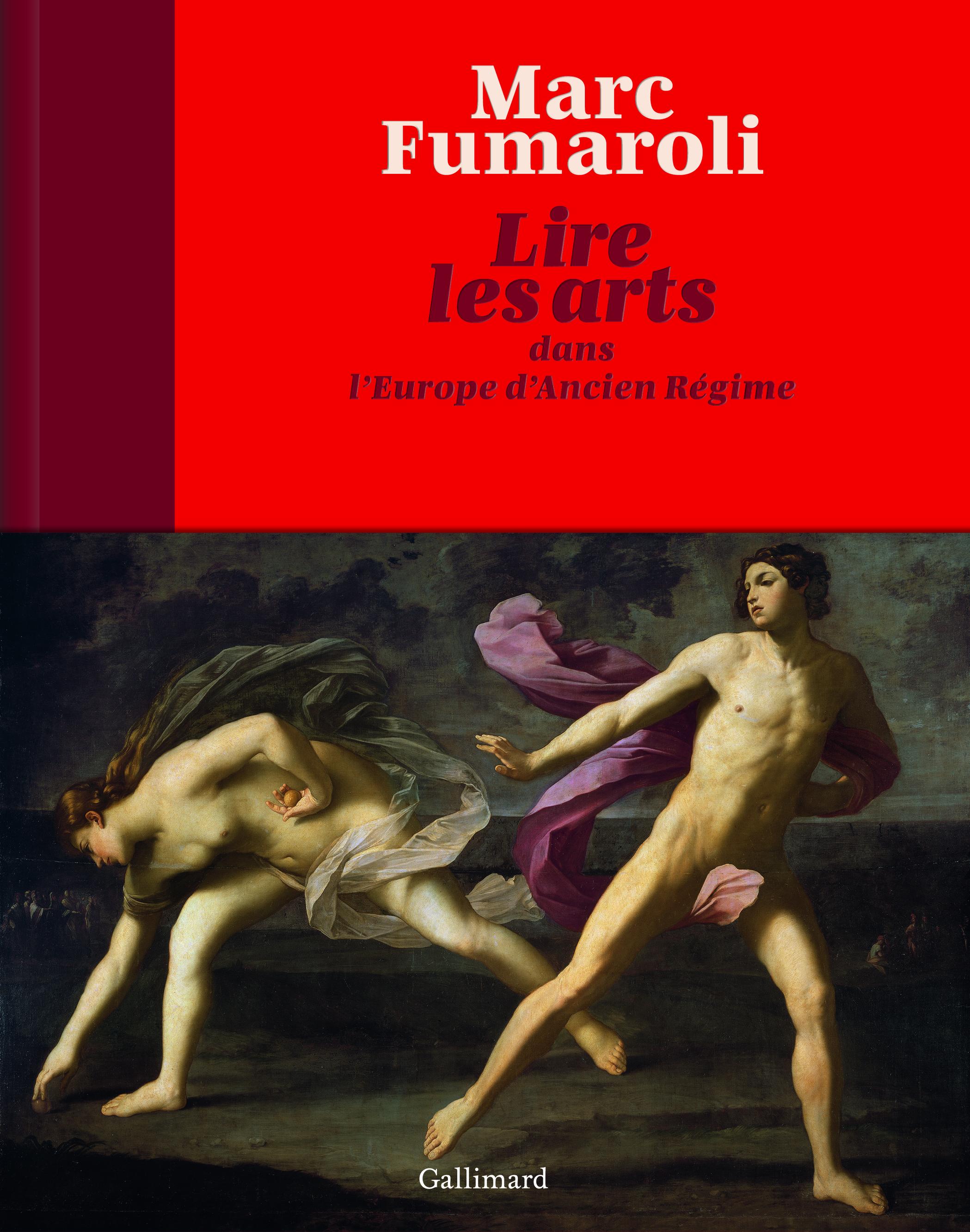 M. Fumaroli, Lire les arts dans l'Europe d'Ancien Régime
