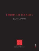 Études littéraires, vol. 49.1,