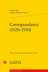 A. Gide, E. R. Curtius. Correspondance (1920-1950)