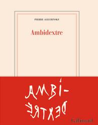 P. Alechinski, Ambidextre
