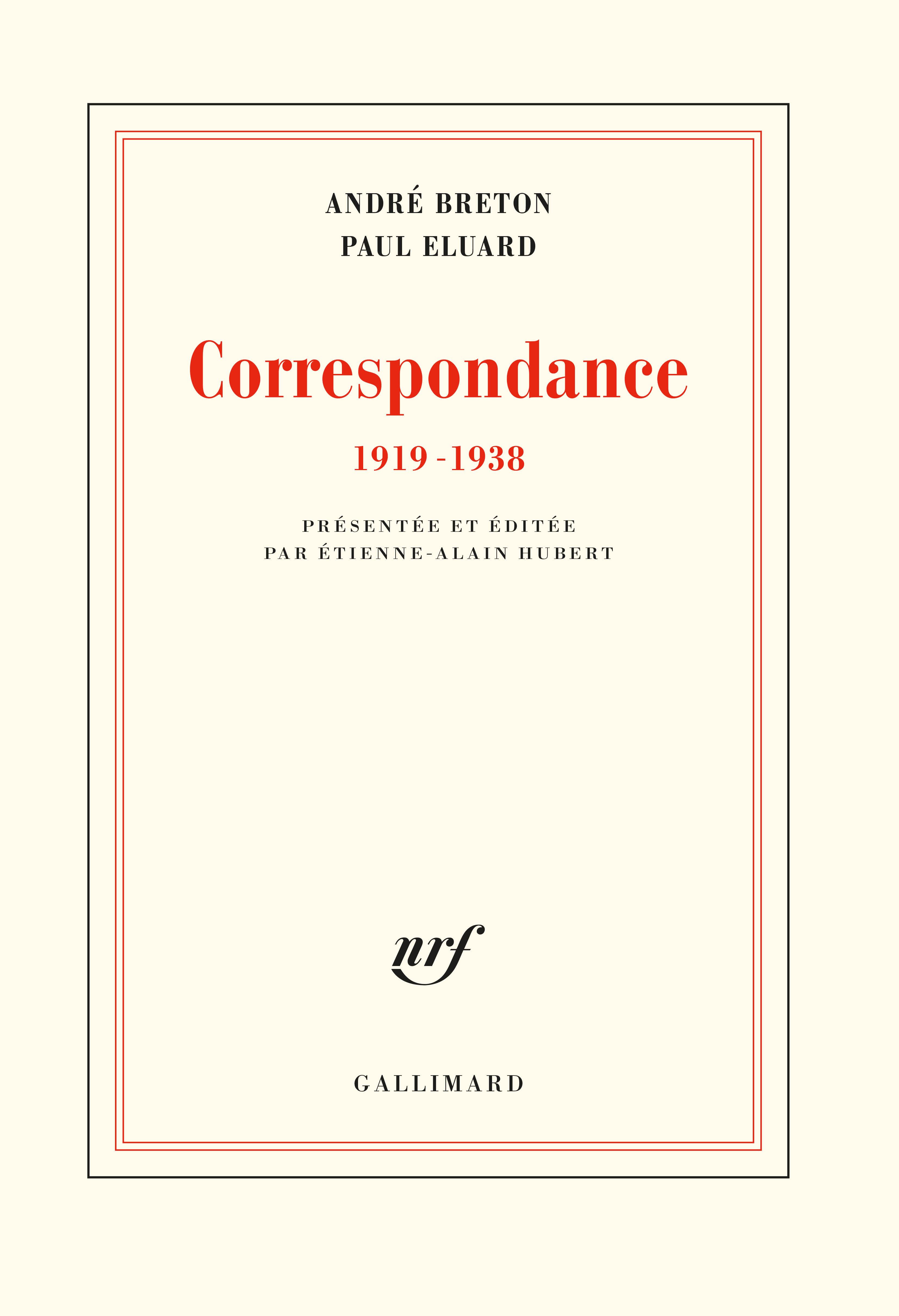A. Breton, P. Eluard, Correspondance (1919-1938) (éd. É-A. Hubert)
