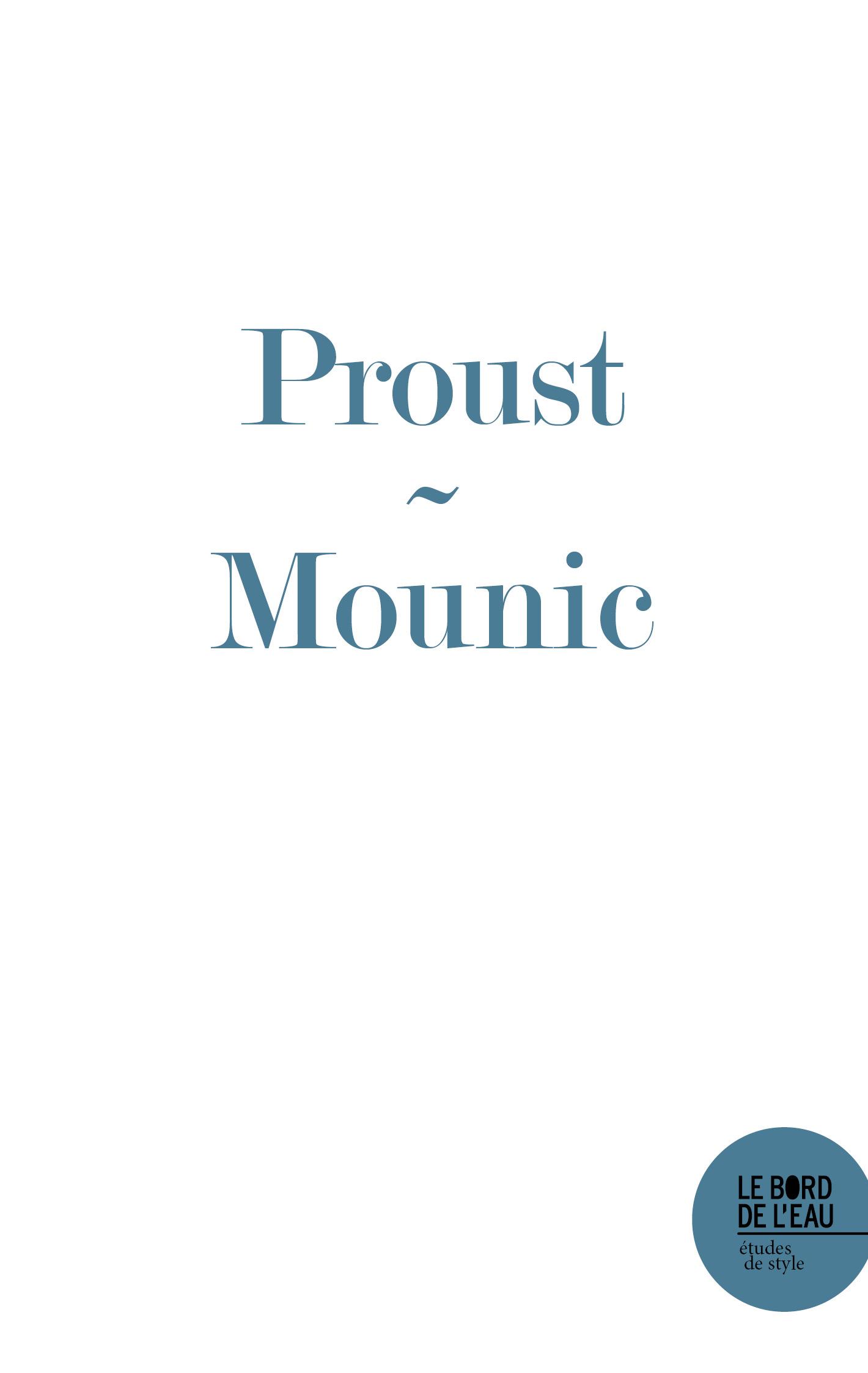 A. Mounic, Considérer la vie comme digne d'être vécue. Marcel Proust à la Recherche du temps perdu