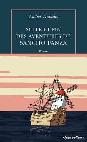 A. Trapiello, Suite et fin des aventures de Sancho Panza