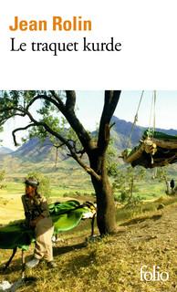 J. Rolin, Le traquet kurde
