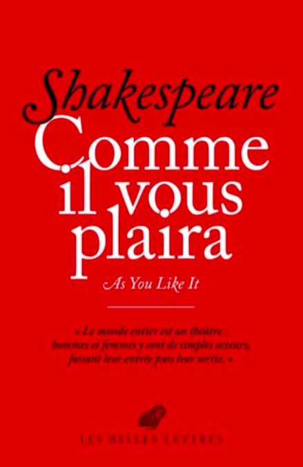 W. Shakespeare, Comme il vous plaira / As you like it (nouvelle éd.)