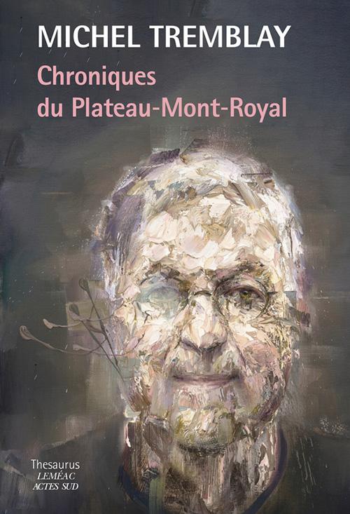 M. Tremblay, Chroniques du plateau-Mont-Royal