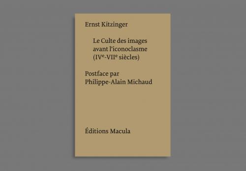 E. Kitzinger, Le Culte des images avant l'iconoclasme IVe-VIIe s. (1954)