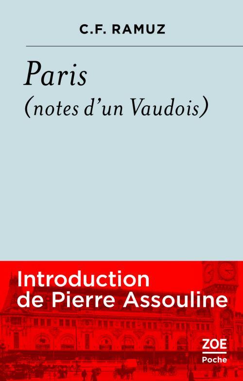 C.-F. Ramuz, Paris (Notes d'un Vaudois)