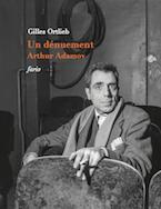 A. Adamov, L'arbitre aux mains vides. Écrits de jeunesse et entretiens