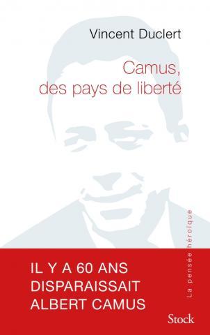 V. Duclert, Camus, des pays de liberté