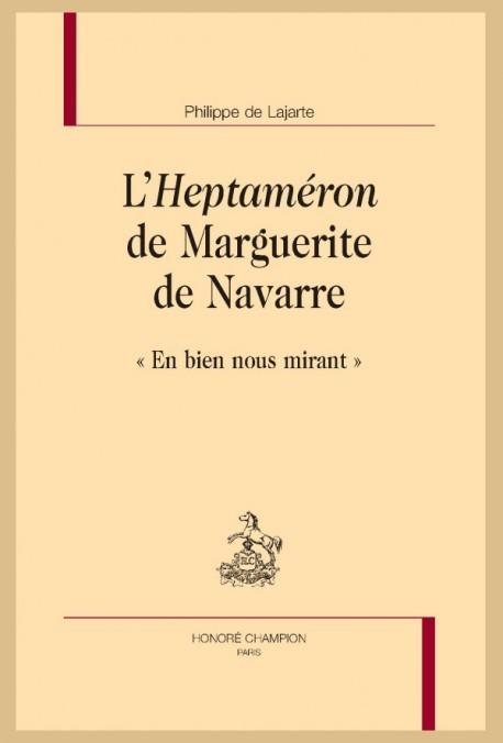 Ph. de Lajarte, L'Heptaméron de Marguerite de Navarre.