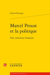 G. Desanges, Marcel Proust et la politique. Une conscience française