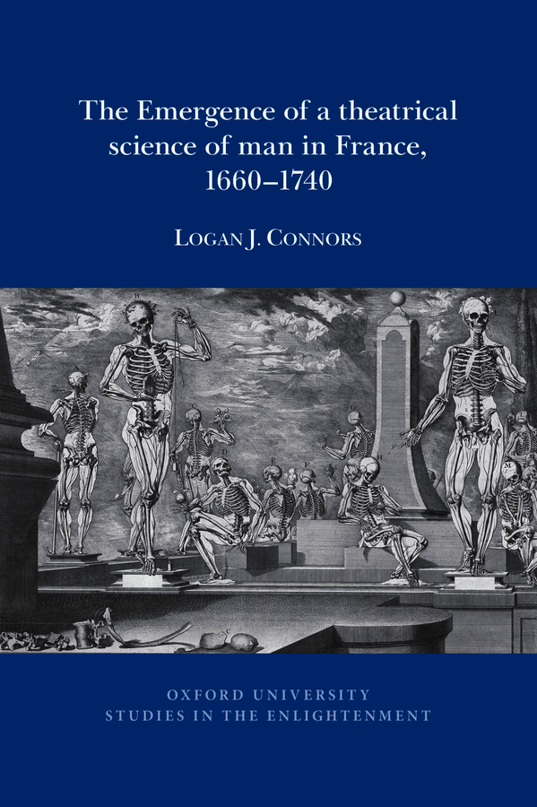 L.J. Connors, The Emergence of a theatrical science of man in France, 1660–1740
