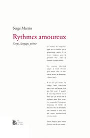 S. Martin, Rythmes amoureux. Corps, langage, poème