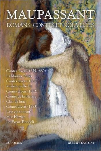 Maupassant, Romans, contes et nouvelles (2 tomes)