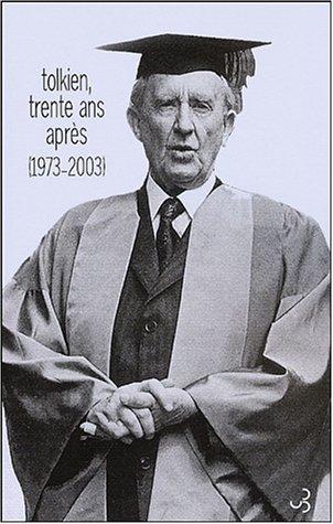 Tolkien, trente ans après (1973-2003)