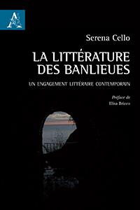 S. Cello, La littérature des banlieues: un engagement littéraire contemporain