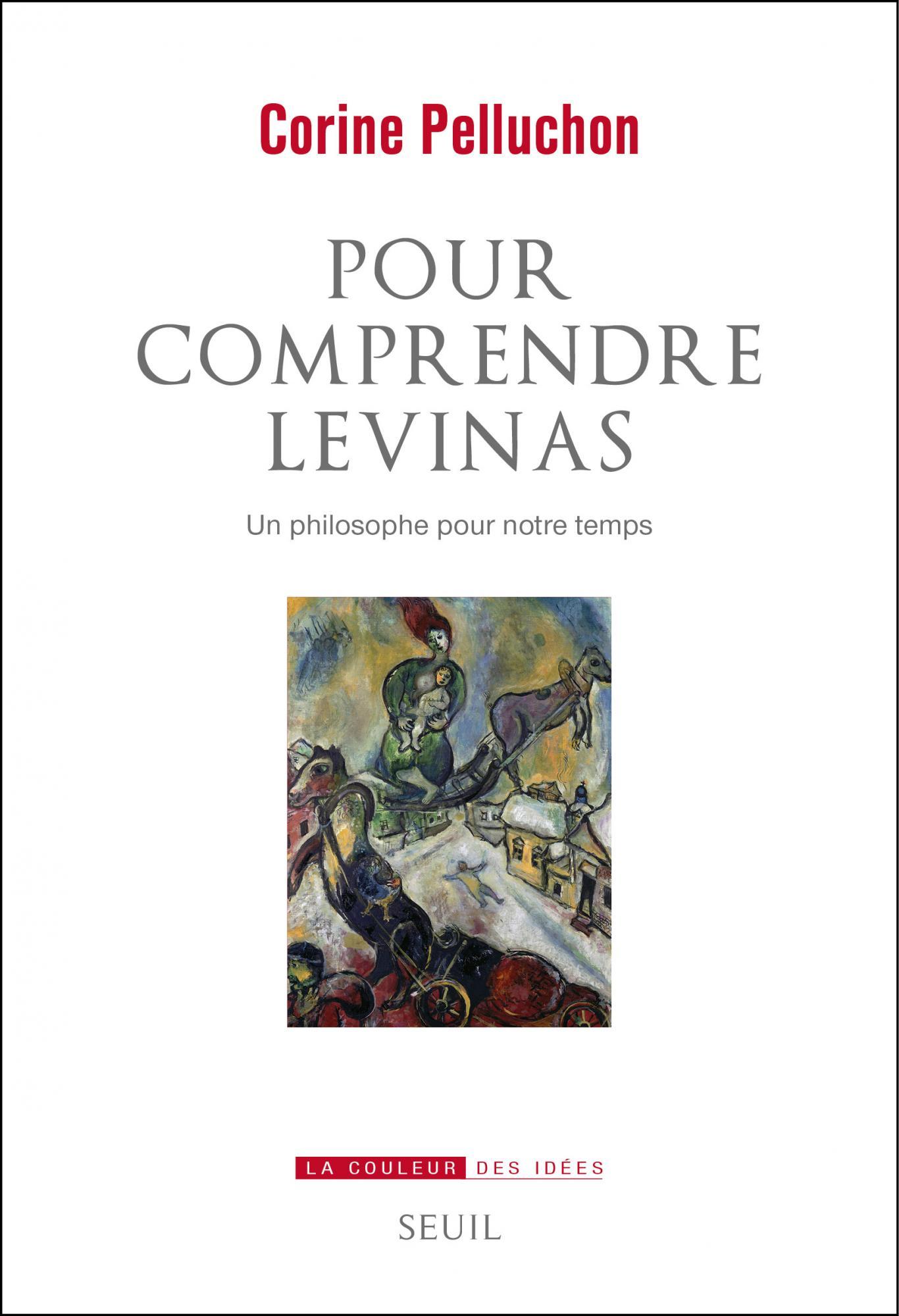 C. Pelluchon, Pour comprendre Levinas. Un philosophe pour notre temps