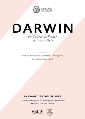 A. Compagnon & C. Surprenant (dir.), Darwin au Collège de France