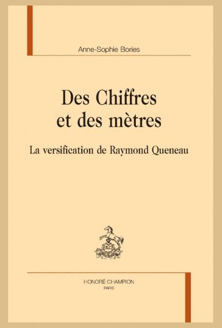 A.-S. Bories, Des Chiffres et des mètres. La versification de Raymond Queneau