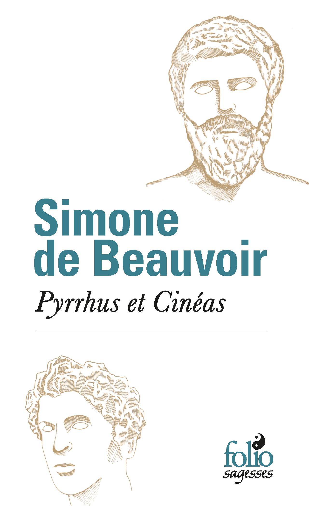 S. de Beauvoir, Pyrrhus et Cinéas [1944]