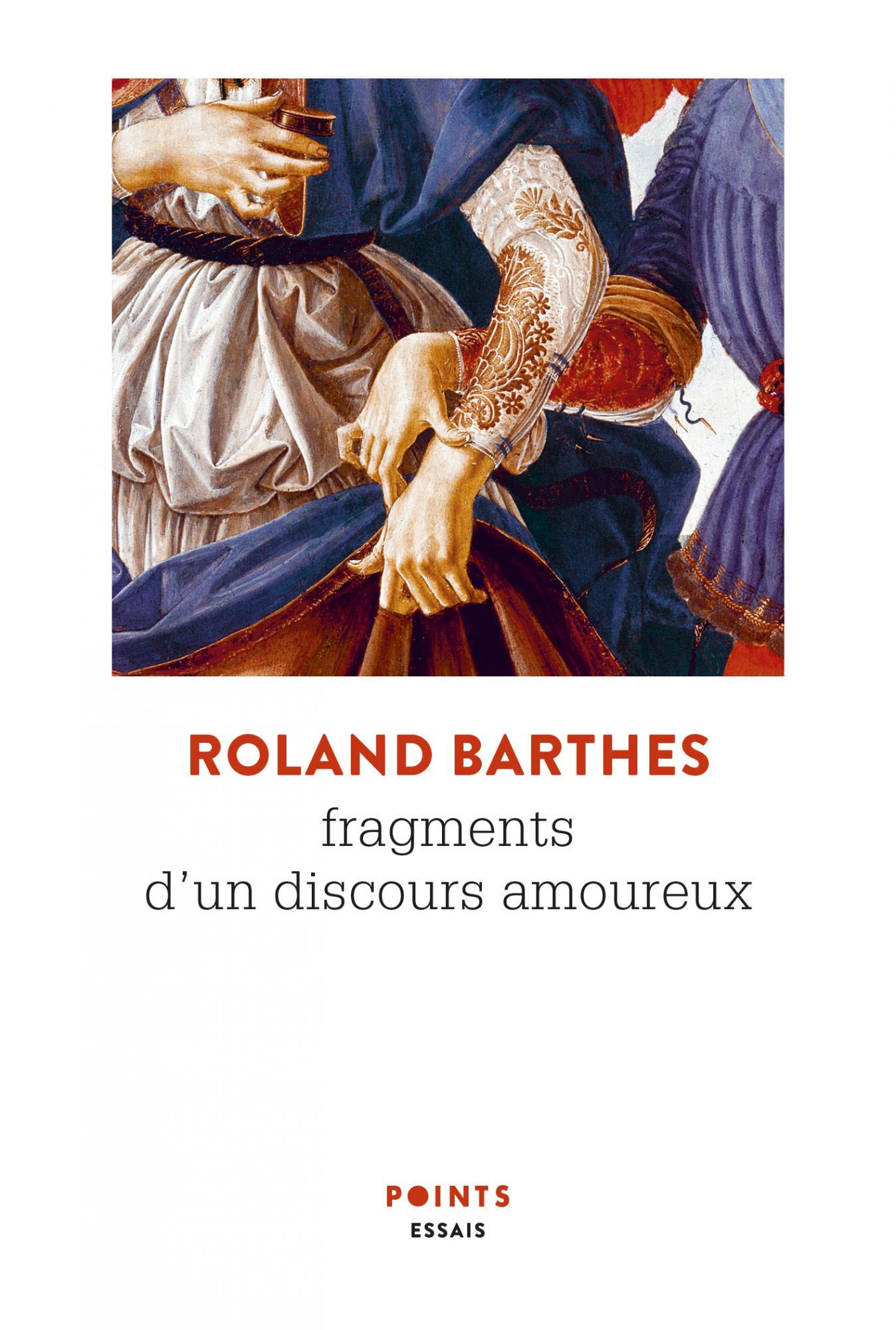 R. Barthes, Fragments d'un discours amoureux (Points Seuil)
