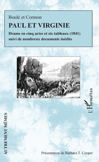 A. Boulé, E. Cormon, Paul et Virginie, drame en cinq actes et six tableaux (1841)