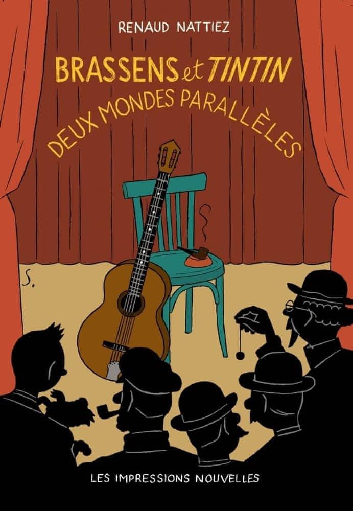 R. Nattiez, Brassens et Tintin. Deux mondes parallèles