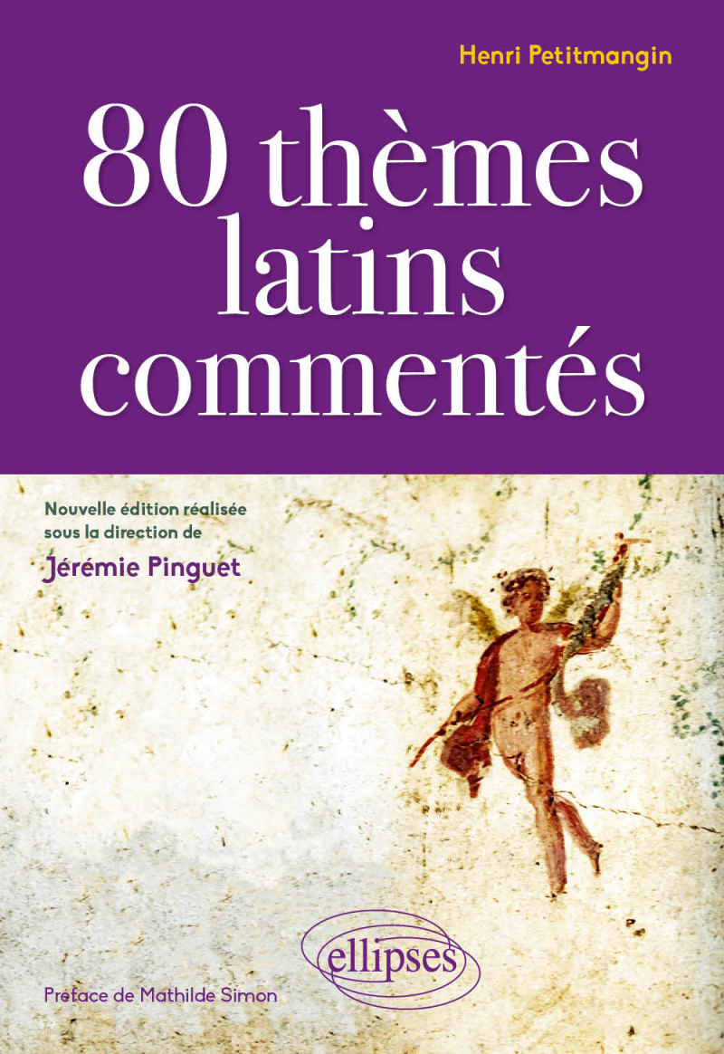 H. Petitmangin, 80 thèmes latins commentés