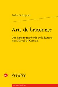 A. G. Freijomil, Arts de braconner Une histoire matérielle de la lecture chez Michel de Certeau (préf. de R. Chartier)