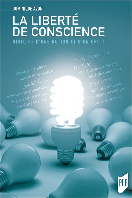 D. Avon, La liberté de conscience. Histoire d'une notion et d'un droit