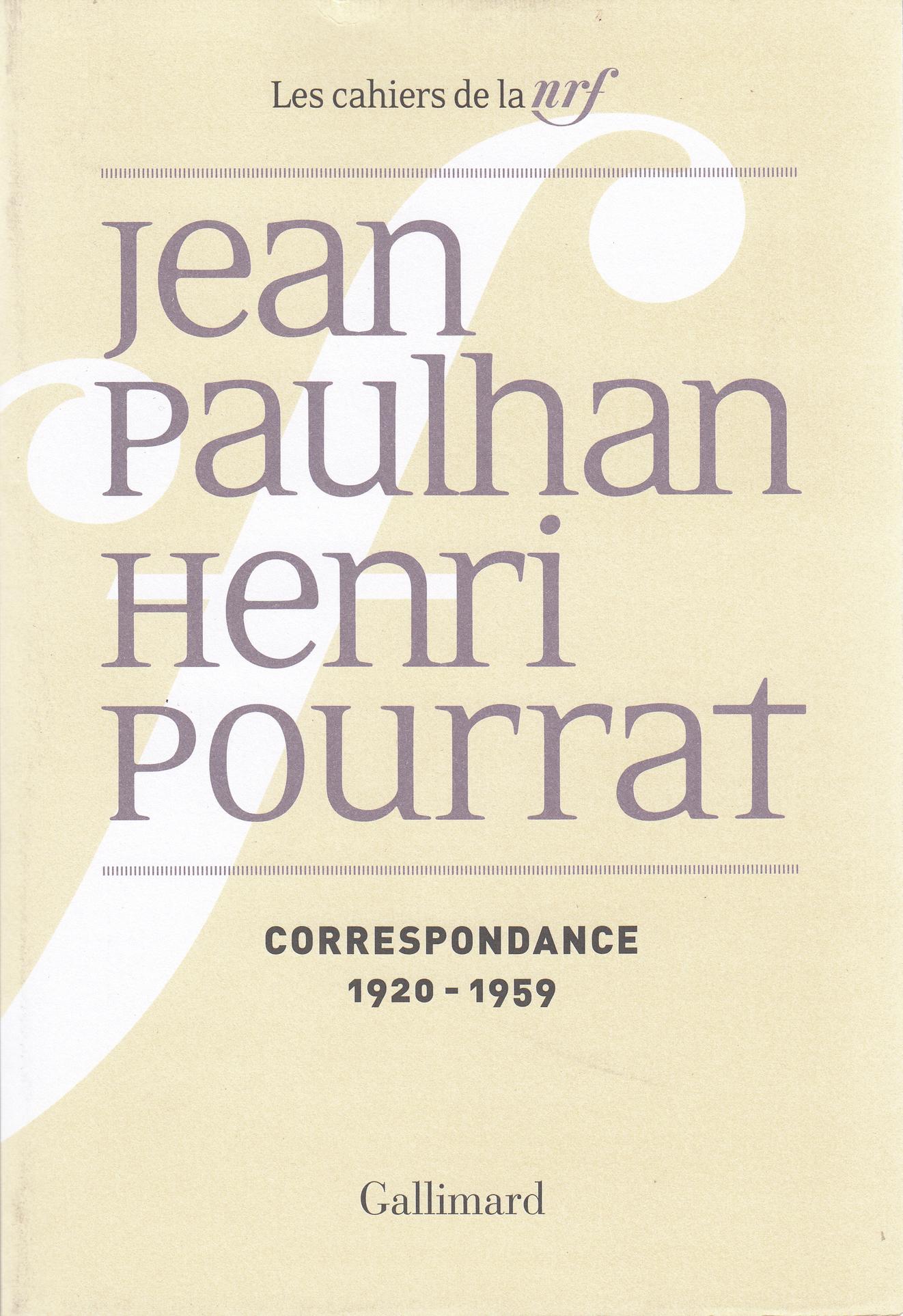 J. Paulhan, H. Pourrat, Correspondance (1920-1959)