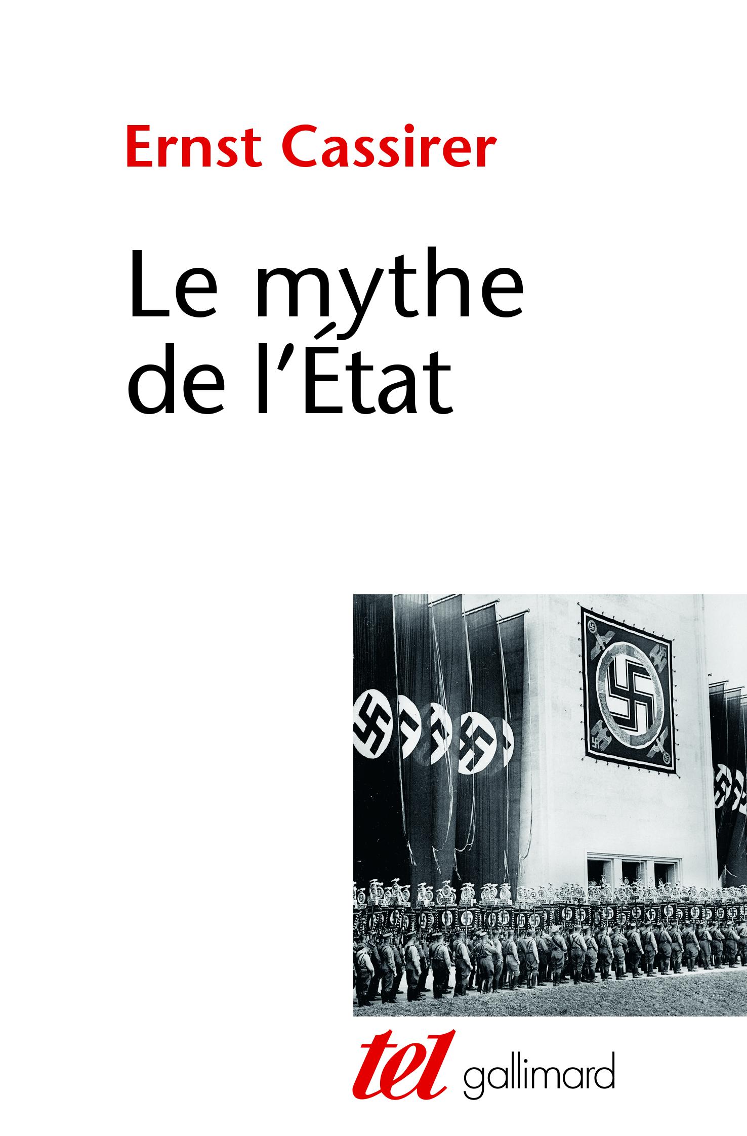 E. Cassirer,Le Mythe de l'État[1945]