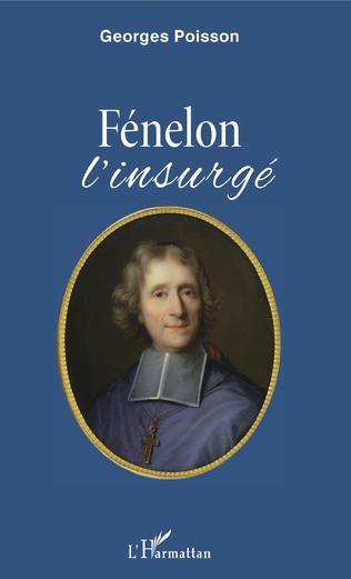 G. Poisson, Fénelon - L'Insurgé