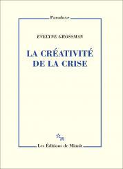 E. Grossman, La Créativité de la crise