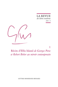 Récits d'Ellis Island de Georges Perec et Robert Bober au miroir contemporain