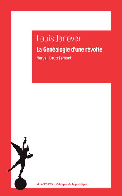 L. Janover, La Généalogie d'une révolte. Nerval, Lautréamont