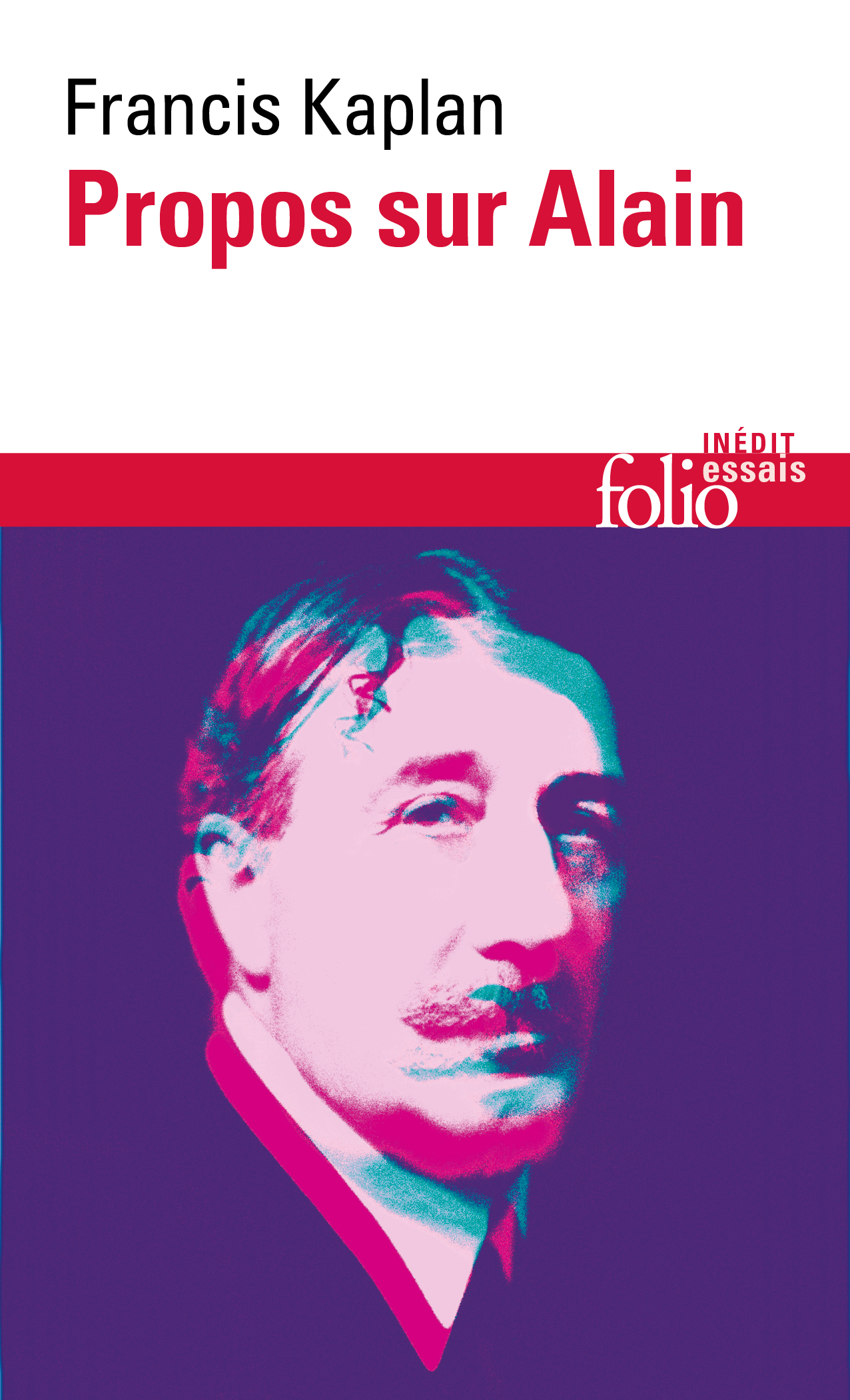 F. Kaplan,Propos sur Alain