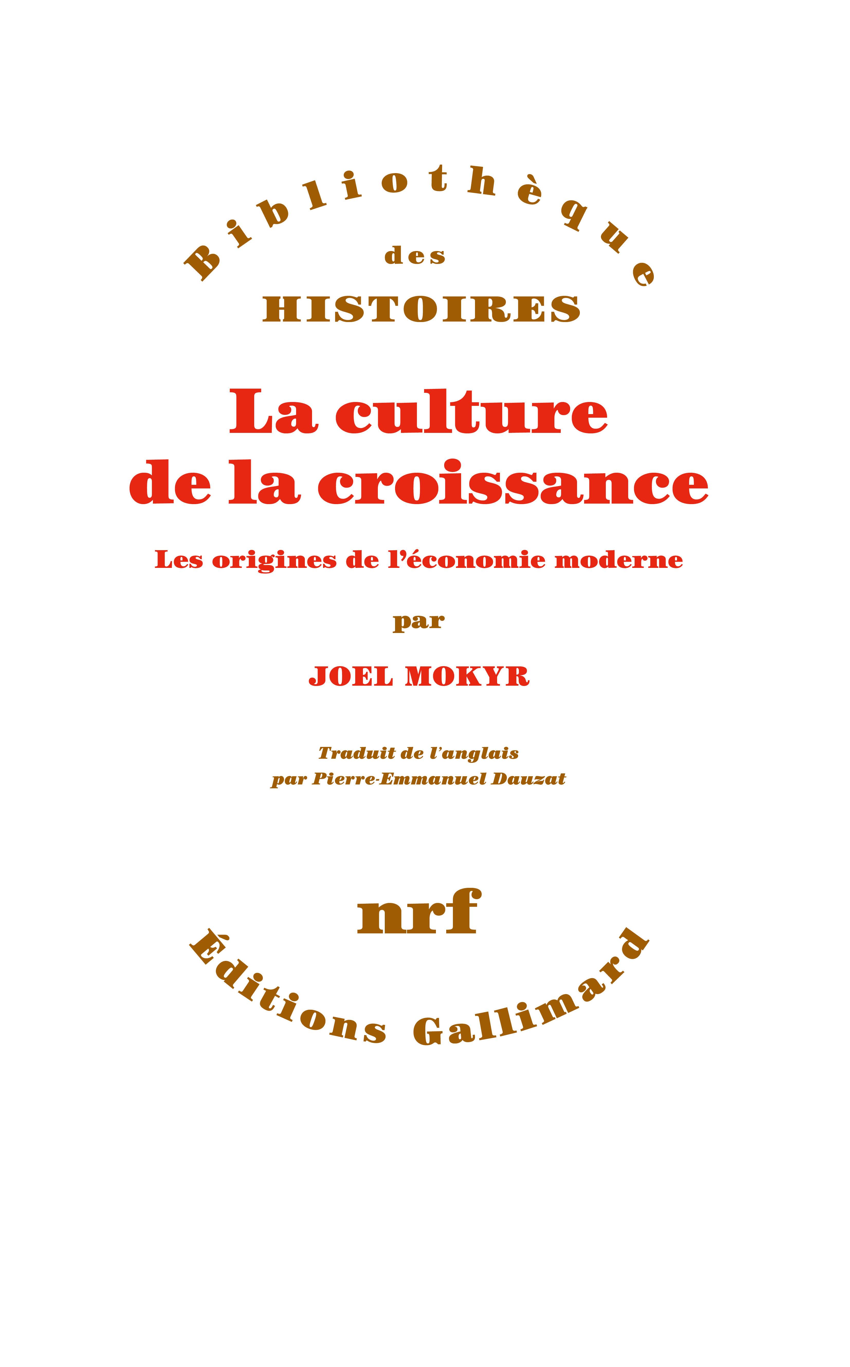 J. Mokyr, La culture de la croissance. Les origines de l'économie moderne