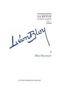 La Revue des Lettres modernes, Série Léon Bloy, n° 9 : Bloy-Huysmans (P. Glaudesn F. Guglielmi, dir.)